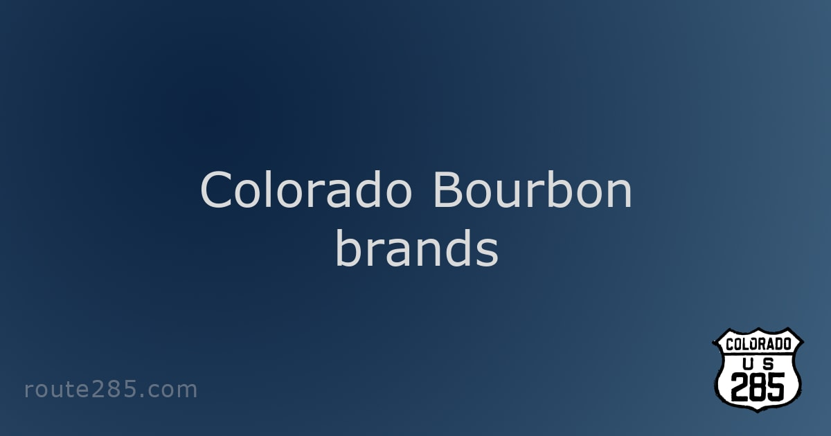 Colorado Bourbon brands