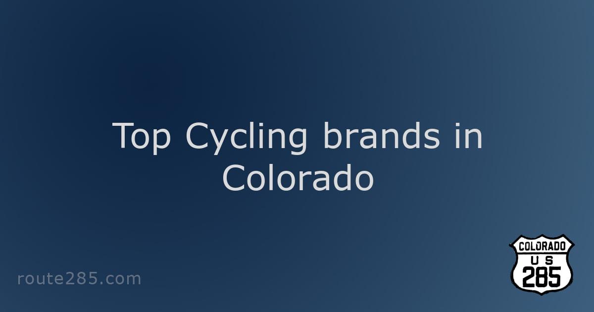 Top Cycling brands in Colorado