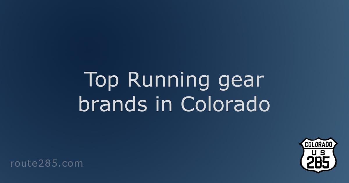 Top Running gear brands in Colorado