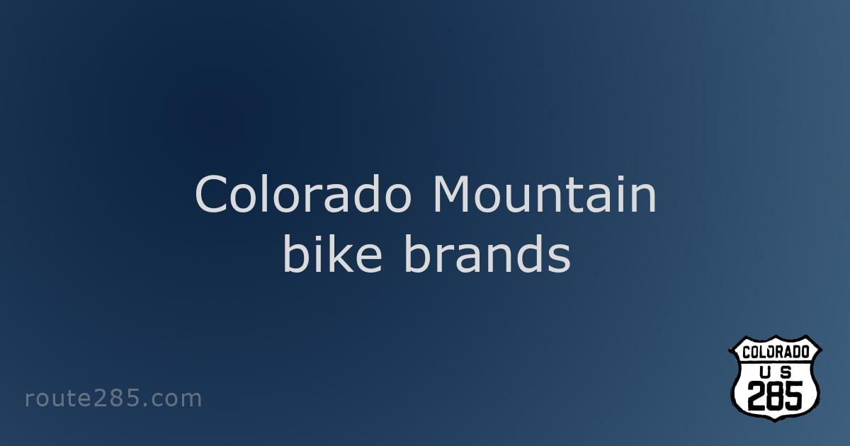 Colorado Mountain bike brands