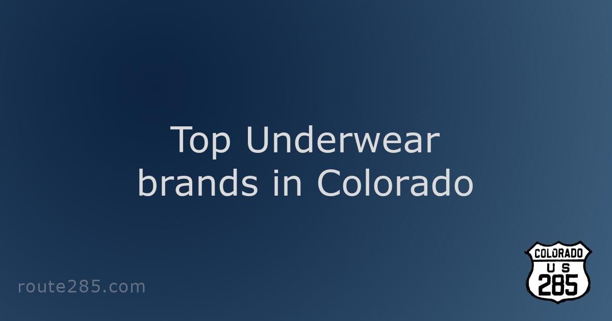 Top Underwear brands in Colorado