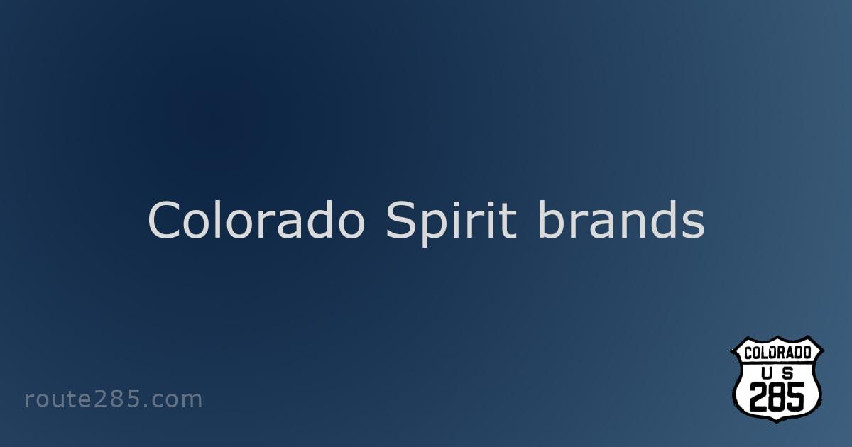 Colorado Spirit brands