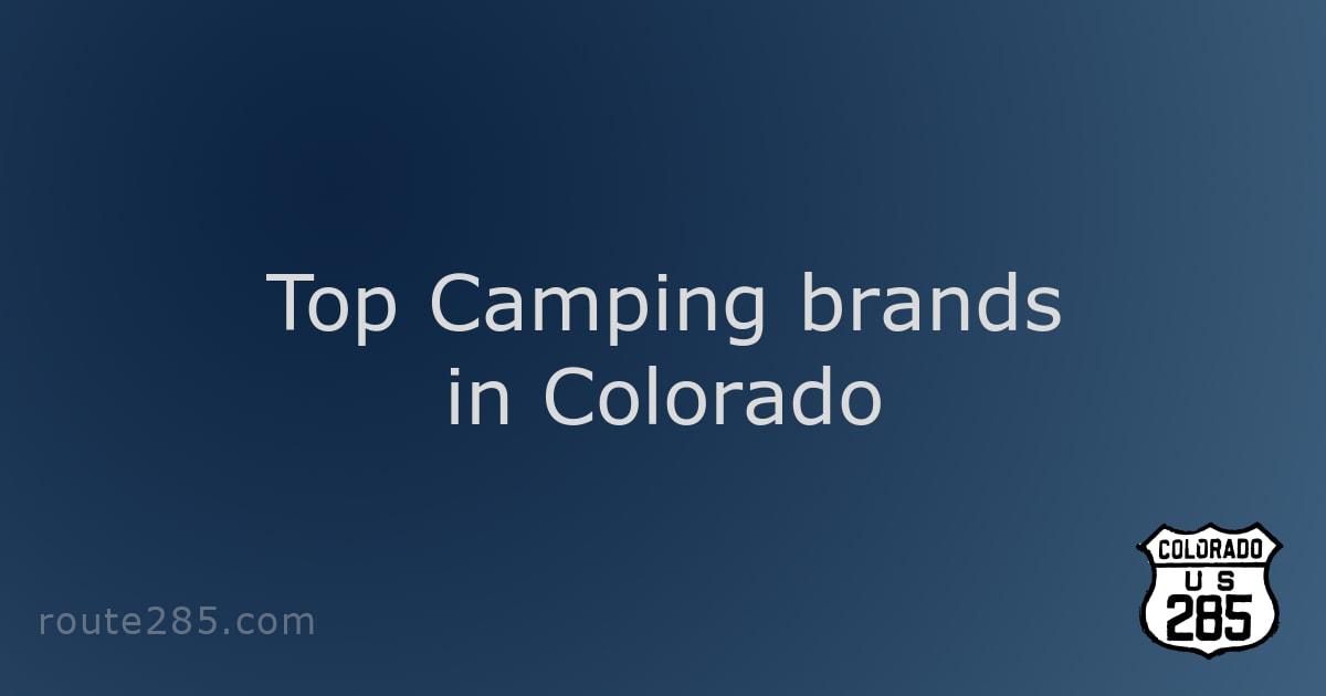 Top Camping brands in Colorado