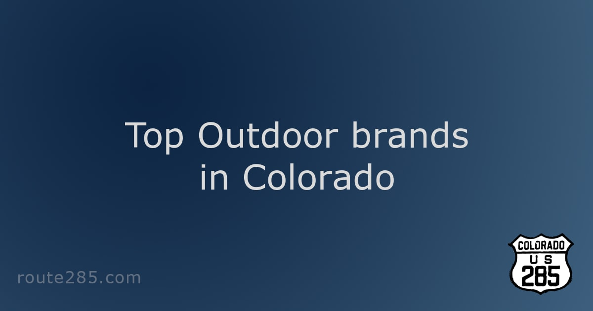 Top Outdoor brands in Colorado