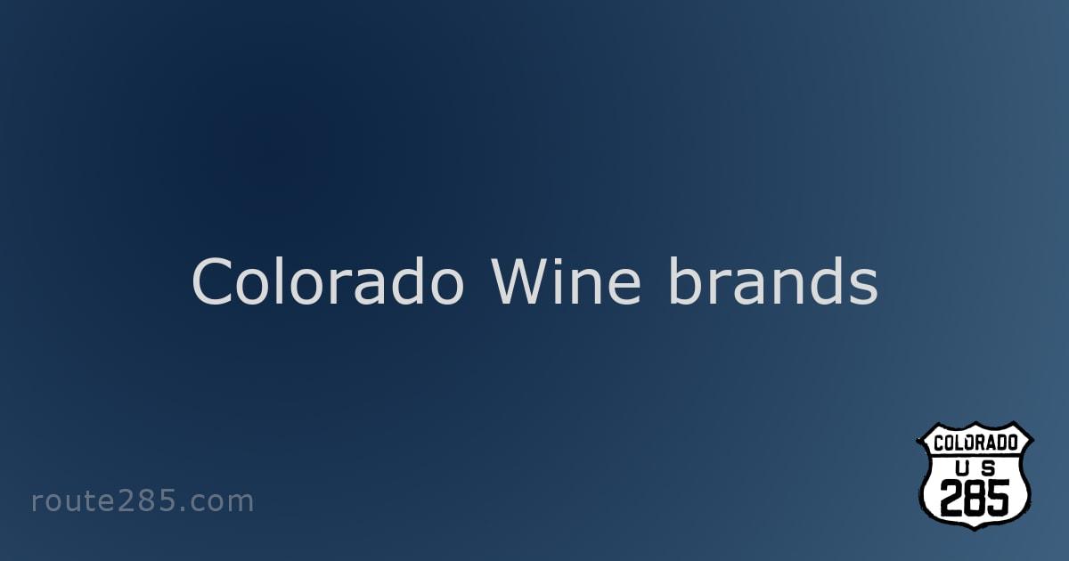 Colorado Wine brands