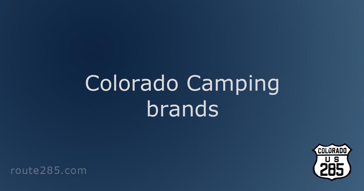 Colorado Camping brands