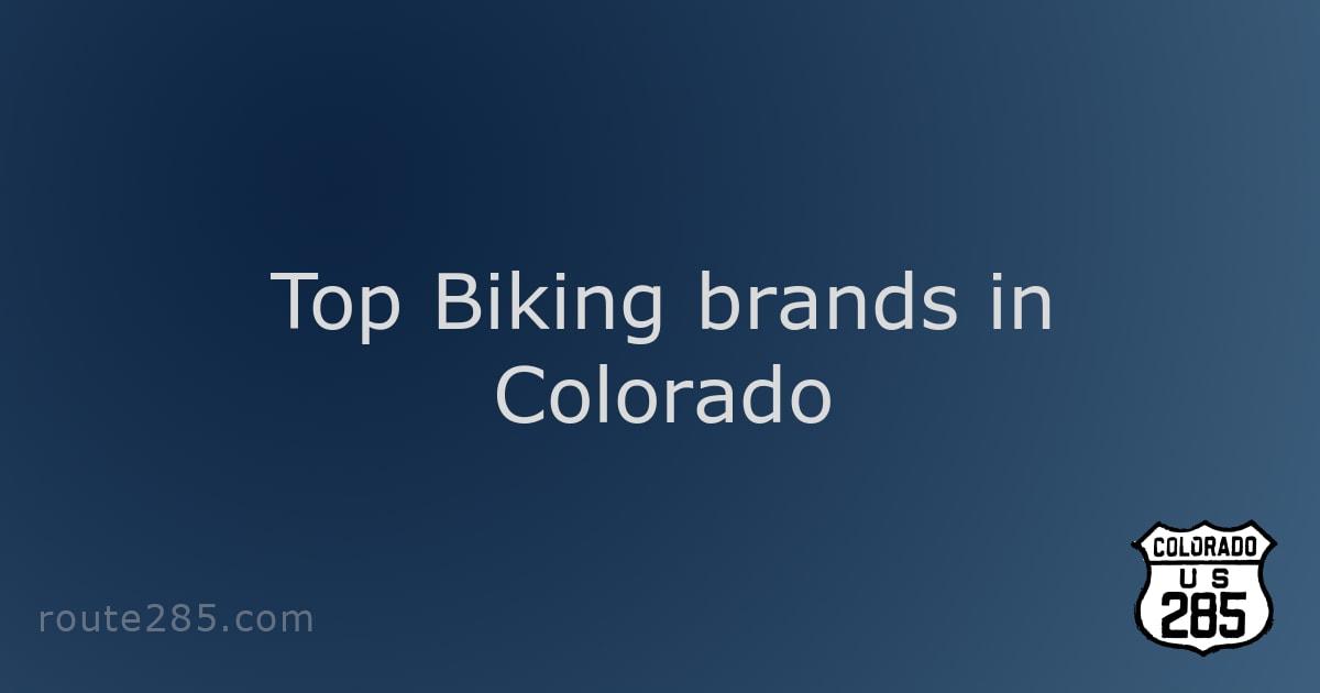 Top Biking brands in Colorado